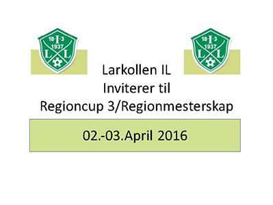 Påmelding til Regionscup 3 på Larkollen 02.04 – 03.04.2016
